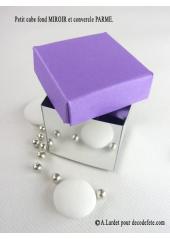 10 petits cubes MIROIR & PARME