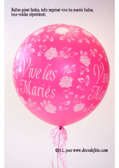 1 ballon GEANT 90cm Vive les Mariés fushia
