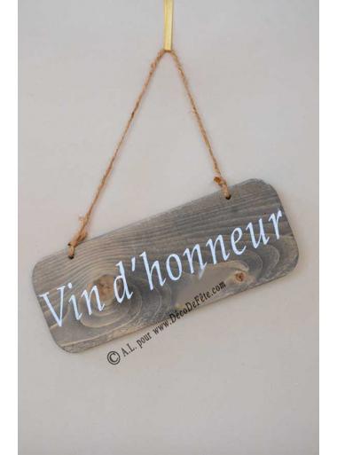 1 pancarte bois VIN D'HONNEUR 25cm