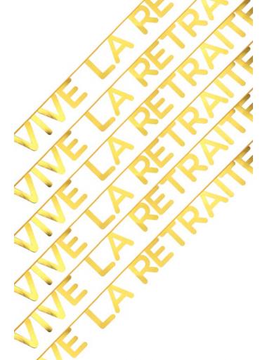 1 banderole VIVE la RETRAITE
