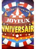 1 ballon Joyeux Anniversaire CHAPITEAU de CIRQUE